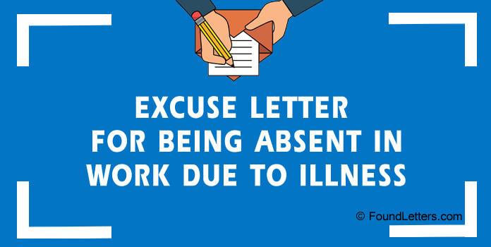 Excuse Letter for absence from Work due to illness
