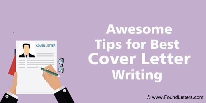 Cover Letter Writing Tips, Best Cover Letter advice
