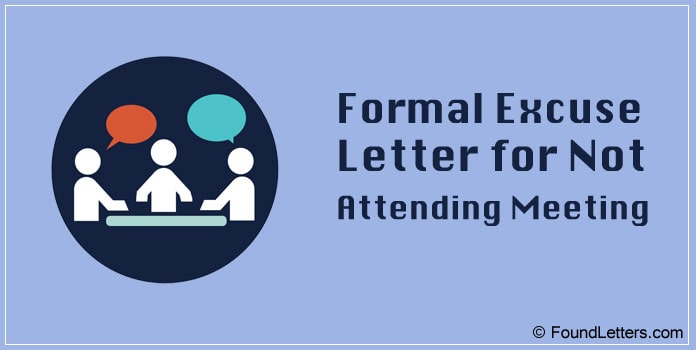 Excuse Letter for Not Attending Meeting, Formal Apology Letter
