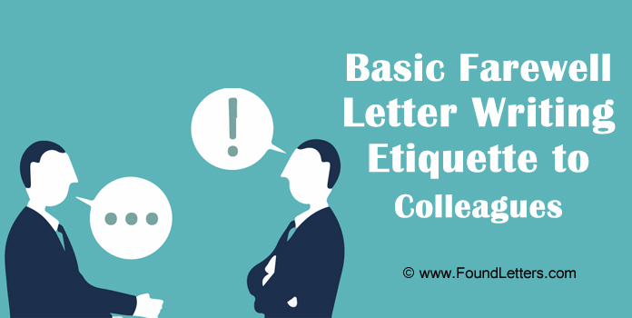 Farewell Letter Etiquette to Colleagues, Writing Goodbye Letter Coworkers