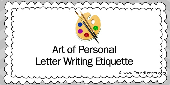Art of Personal Letter Writing Etiquette, Letter Etiquette Rules, Tips