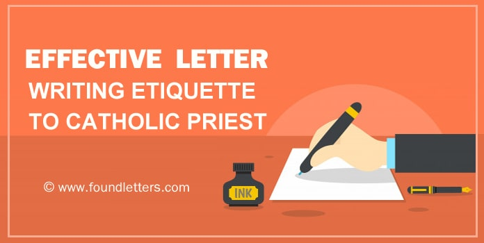 Letter Writing Etiquette to Catholic Priest