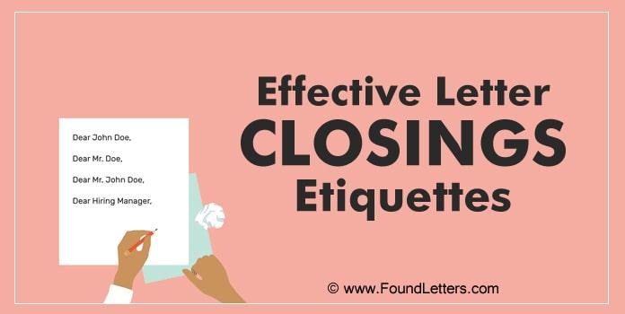 Effective Letter Closing Etiquette, Business Letter Closing