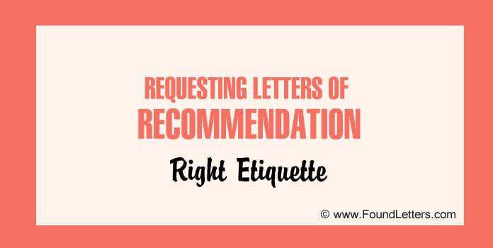 Recommendation Request Letter Etiquette