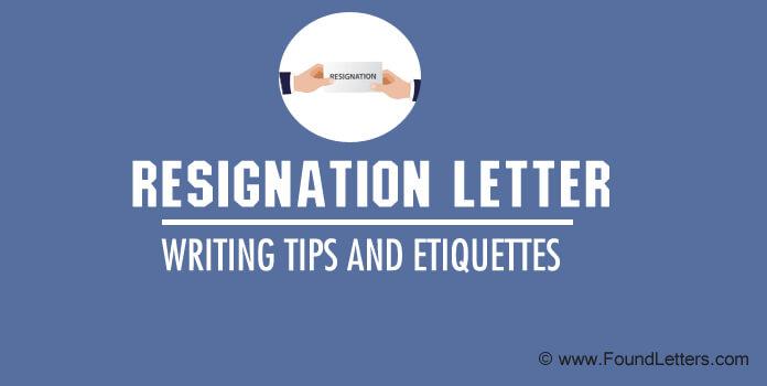 Resignation Letter Writing Etiquette Tips, Quit your job