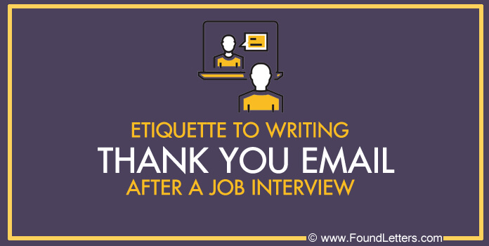 Job interview etiquette thank you email